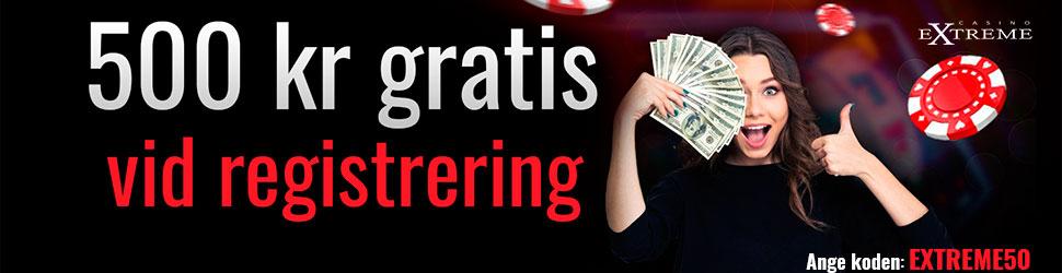 Casino Extreme casino no deposit bonus - 500 kr vid registrering