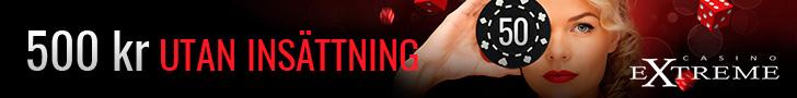 Casino Extreme gratis bonus - 500 kronor utan insättning