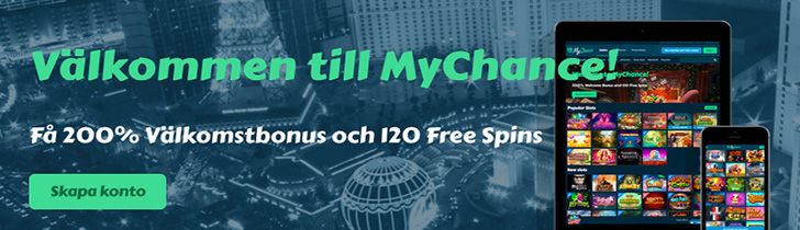 Få hos MyChance nätcasino 200% och 120 free spins som 20 är gratis